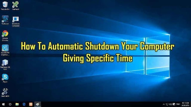 How To Make Your Computer Shutdown At a Given Specified Time