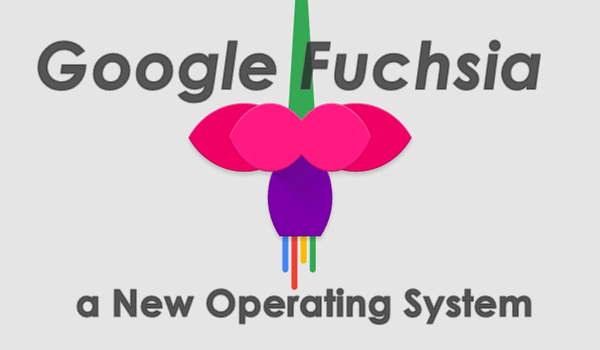 Fuchsia New Operating System From Google Source Code To Download