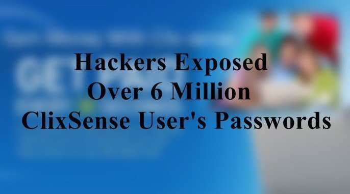 Hackers Exposed Over 6 Million ClixSense User's Passwords