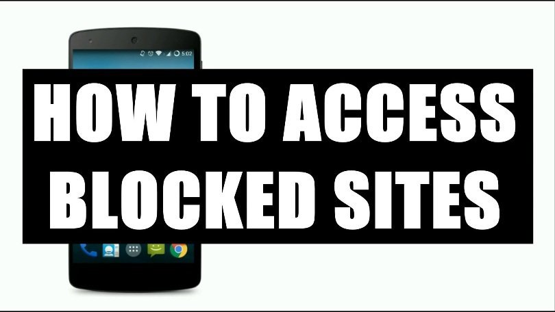 How To Access Blocked Website From Your Android Device