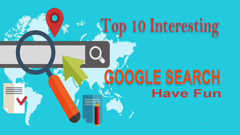 Top 10 Interesting Tricks In Google Search For Fun