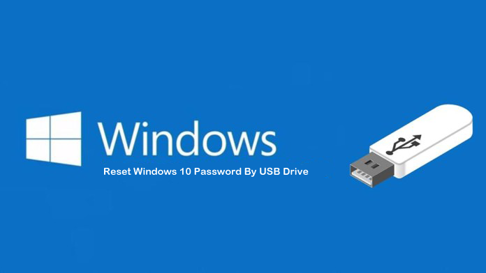 How To Reset Windows 10 Password By USB Drive And MS Online Website