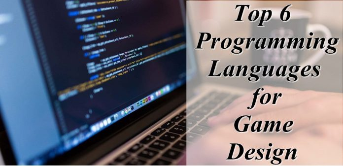 Top 6 Programming Languages for Game Design