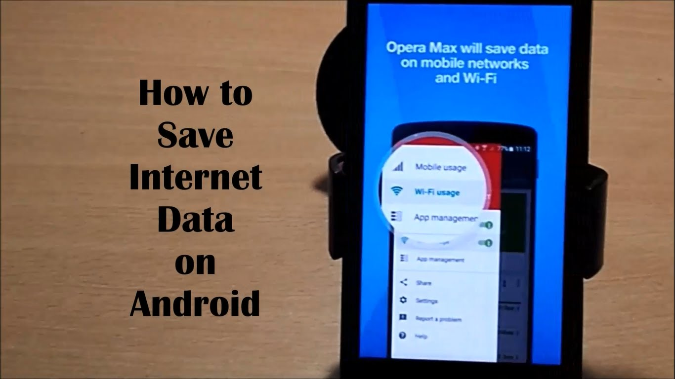 How To Save Internet Data On Any Android Device