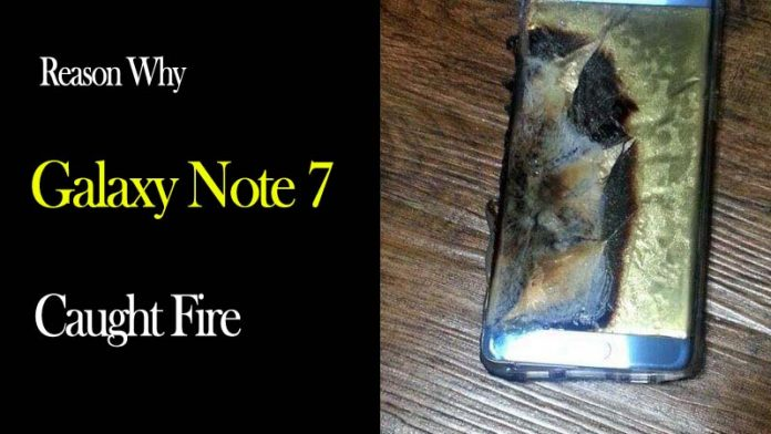Why Samsung Galaxy Note 7 Caught Fire