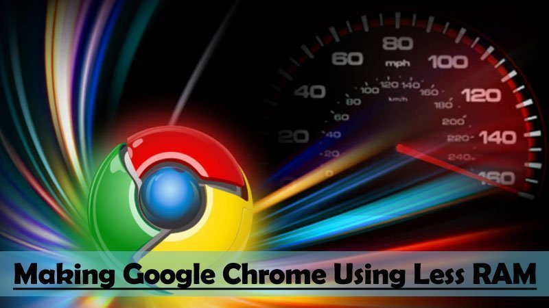 10 Ways To Make Google Chrome Faster In 2017