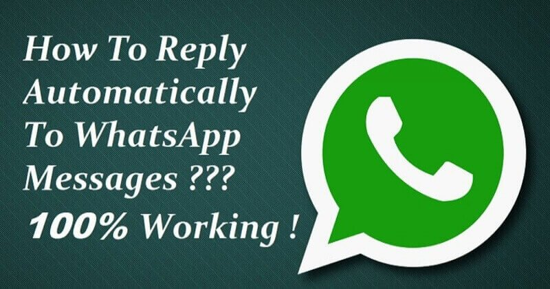 How To Automatically Reply WhatsApp Message In Android
