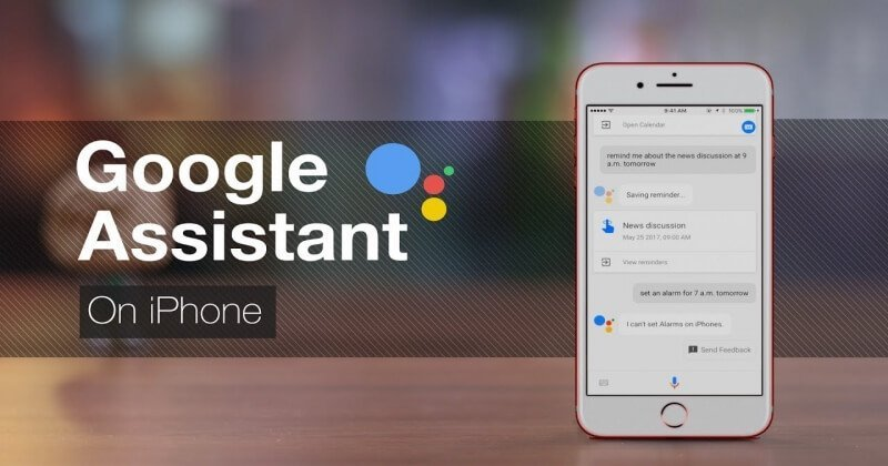 Now You Can Replace Siri with Google Assistant on iPhone