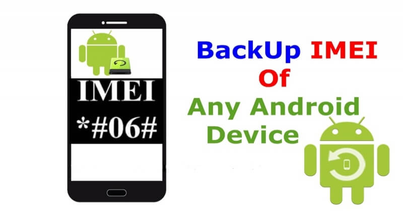 How To Backup and Restore IMEI Number Of Android