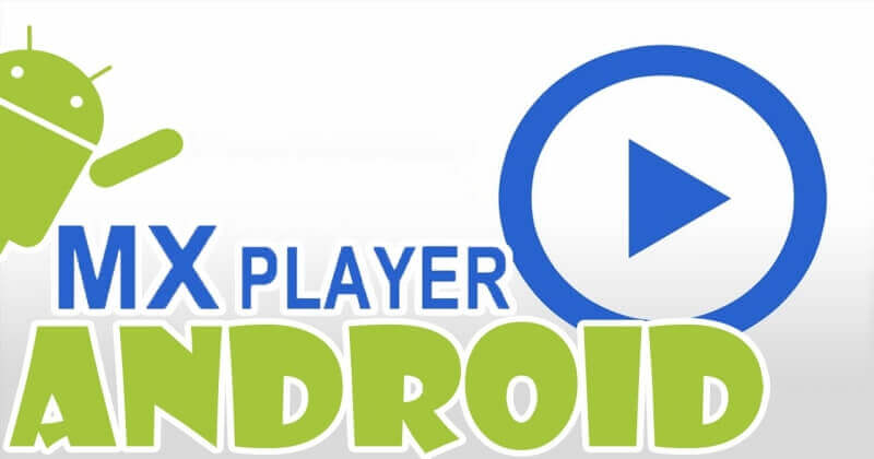 download mx player apk android