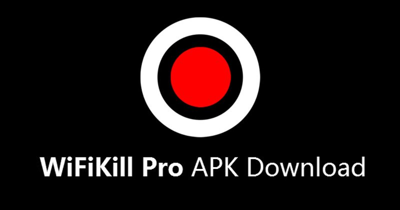 WiFiKill Pro APK Free Download Latest Version For Android